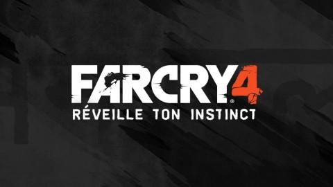 Far Cry 4 | Réveille Ton Instinct