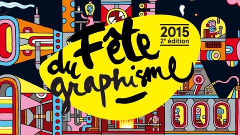 Fête du Graphisme 2015 du 7 janvier au 4 mars à Paris
