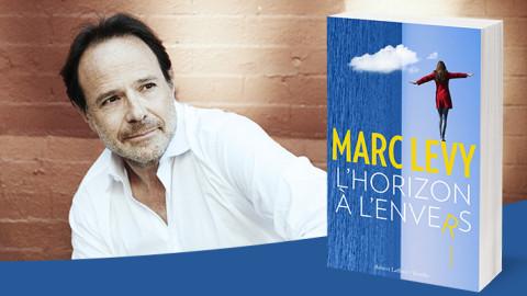 Une idée de lecture ? L'horizon à l'envers de Marc Levy (Mars 2016)
