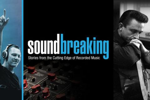 Soundbreaking : La grande aventure de la musique enregistrée (1/6)