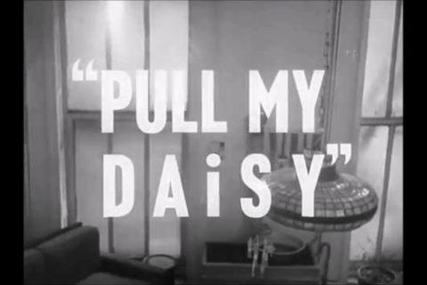 « Pull My Daisy », le film culte de la Beat Generation