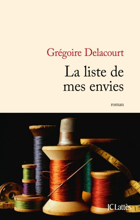 Grégoire Delacourt | La liste de mes envies