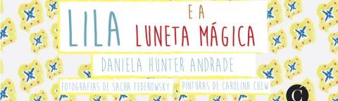 Livre: Lila e a Luneta Magica