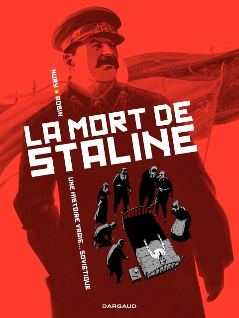La Mort de Staline (Editions Dargaud – 2010)