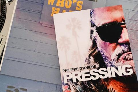 Philippe d'Anière : « Pressing », chroniques de sa seconde vie