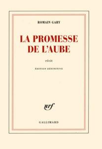 Romain Gary : La Promesse de l'Aube