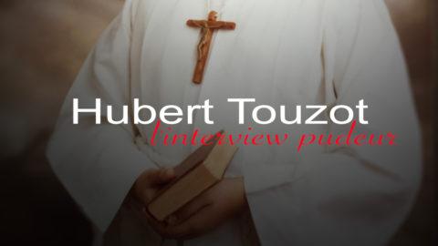 Hubert Touzot : L'Interview Pudeur
